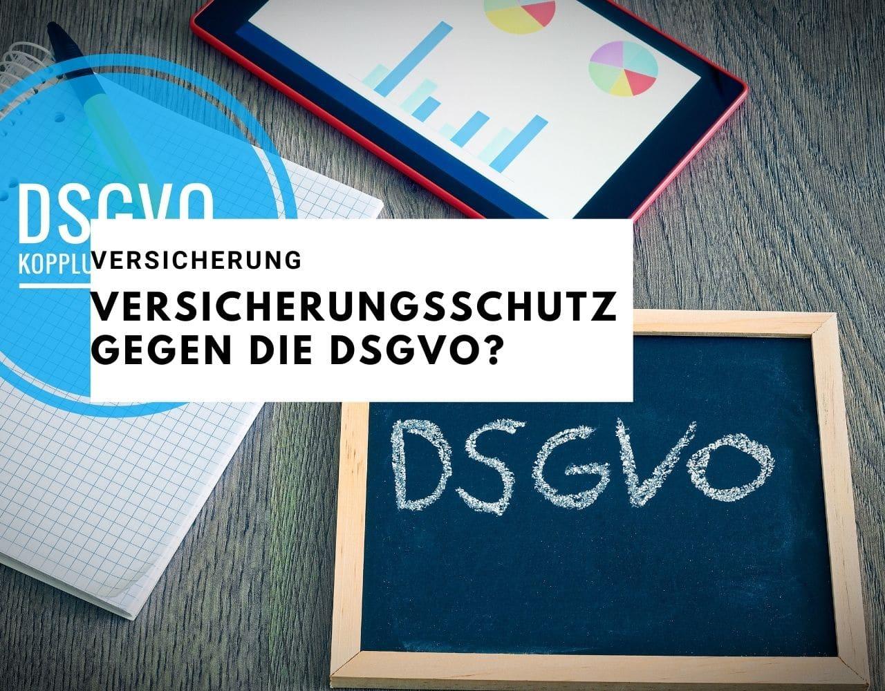 Versicherungsschutz gegen die DSGVO?